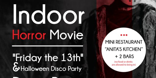 "INDOOR HORROR MOVIE + DISCO - ""Friday the 13th"" + Halloween Disco Party"""