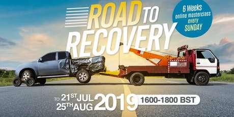 ROAD TO RECOVERY ONLINE MASTERCLASS tickets