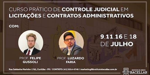 Curso Prático de Controle Judicial em Licitações e Contratos Administrativo