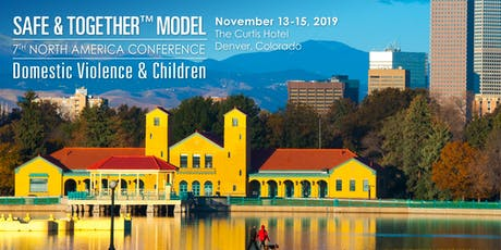 7th Safe & Together™ Model North America Conference: Domestic Violence & Children tickets