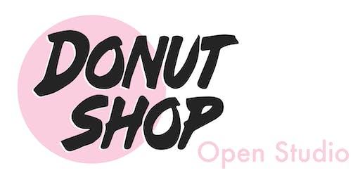 Open Studio @ Donut Shop