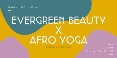 Afro Yoga x Evergreen