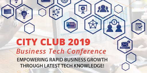 City Club Business Tech Conference 2019