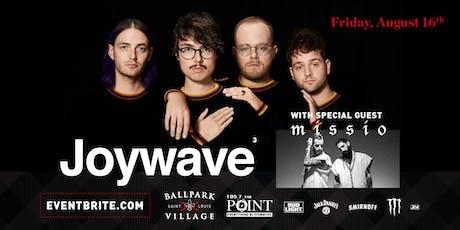 Joywave with Missio tickets