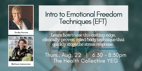 Intro to EFT / Tapping (Emotional Freedom Techniques) In-Person Workshop tickets