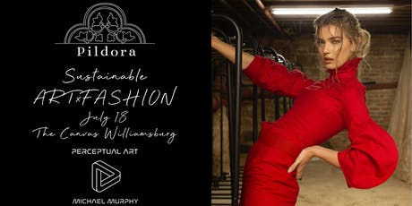 Pildora's Sustainable ARTxFASHION  tickets