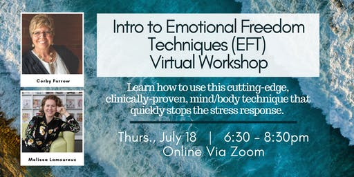 VIRTUAL WORKSHOP - Intro to EFT / Tapping (Emotional Freedom Techniques)