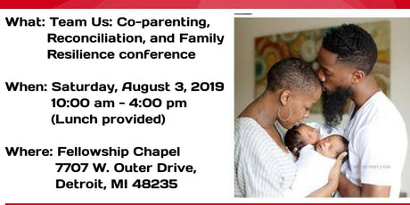 Team Us: Co-parenting, Reconciliation, and FamilyResilience conference tickets