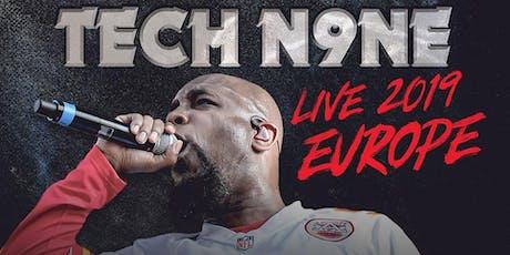 Tech N9ne w/ Krizz Kaliko Live in Halle (Saale) - 31.08.19 - Tanzbar Palette Tickets