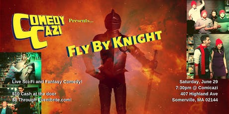 ComedyCazi presents: Fly By Knight tickets