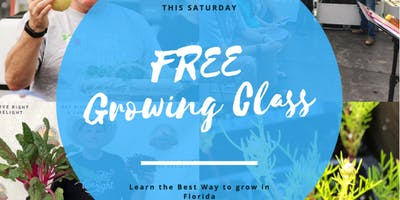 Free Garden Growing Class | Aquaponics | Best Way To Grow