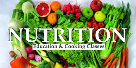 Nutrition & Cooking Classes tickets