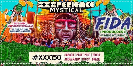 Excursão XXXPERIENCE FESTIVAL - MYSTICAL 2019 ingressos