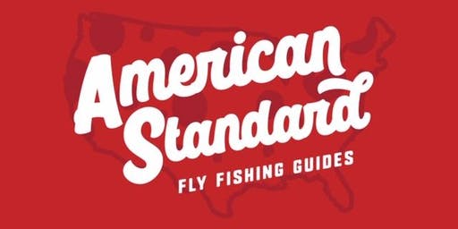 American Standard Fly Fishing Advanced Fly Fishing Techniques & Tactics Day