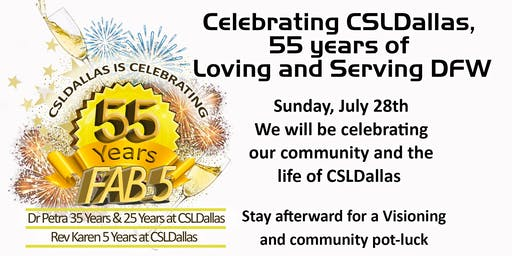 Celebrating 55 years of New Thought with CSLDallas
