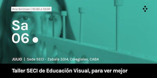 Taller SECI de Educación Visual, para ver mejor