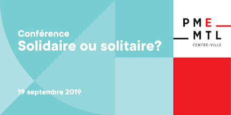 Conférence | Solidaire ou solitaire? tickets