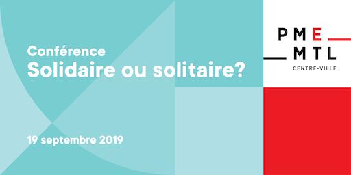 Conférence | Solidaire ou solitaire?