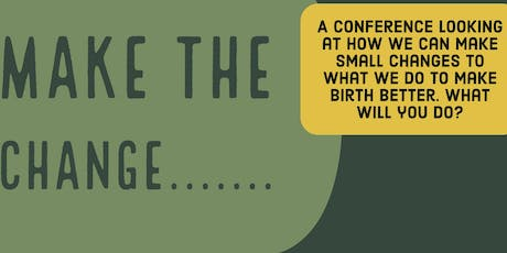 Make the change - Birth Trauma Conference tickets