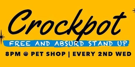 Crockpot: Comedy at Pet Shop JC tickets