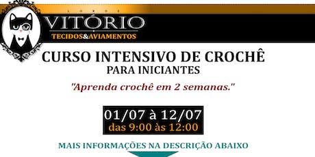 Curso Intensivo de Crochê para Iniciantes 01/07/19 ingressos