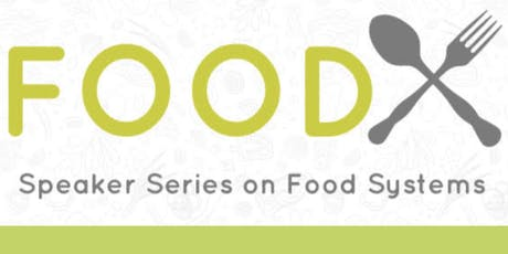 FoodX tickets