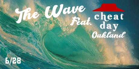 The Wave feat. Cheat Day Oakland tickets