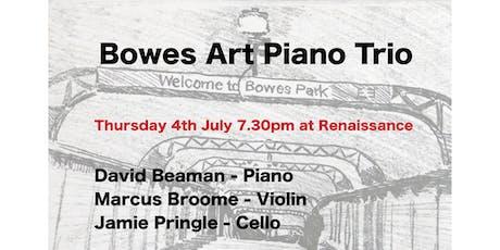 Bowes Art Piano Trio @ Renaissance tickets