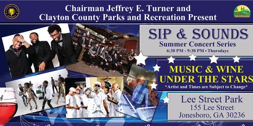 Clayton County Sip and Sounds Concert June 27, 2019 at 6:30 PM