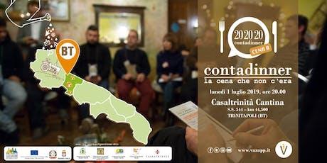 Contadinner 0 - Prov. BAT - Casaltrinità Cantina - Ospiti biglietti