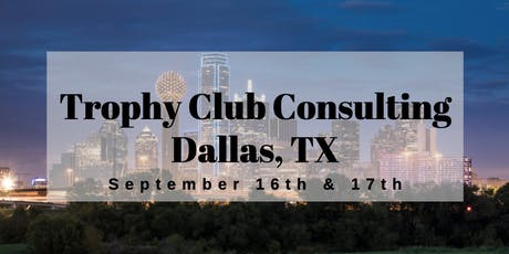 Trophy Club Consulting Dallas Class tickets