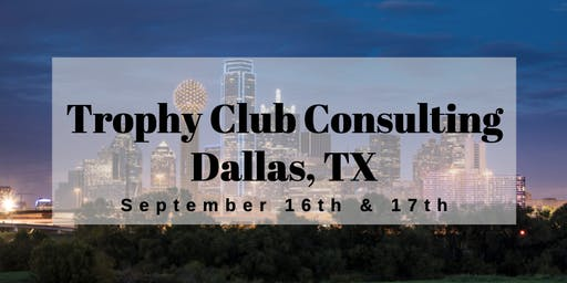 Trophy Club Consulting Dallas Class