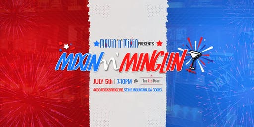 Mixin N Minglin: Red, White, and Boozy