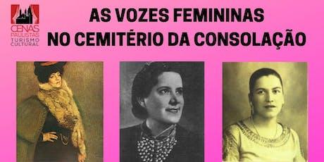 AS VOZES FEMININAS NO CEMITÉRIO DA CONSOLAÇÃO ingressos