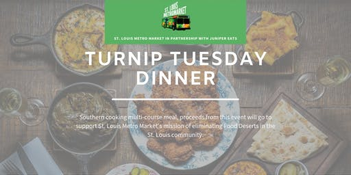 St. Louis MetroMarket Presents: Turnip Tuesdays @ Juniper!