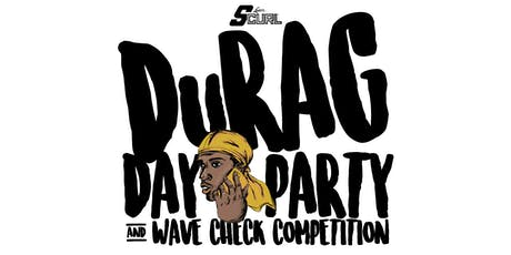 Durag Day Party  tickets