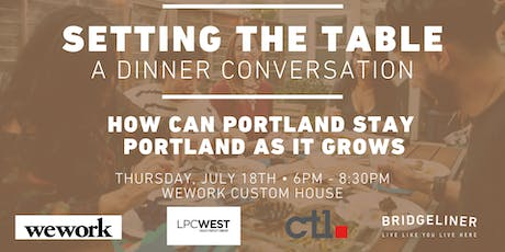 Setting The Table: How Portland Can Stay Portland As It Grows tickets