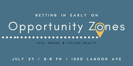 Getting in Early on Opportunity Zones tickets