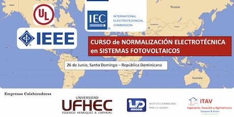 Curso de Normalización y Certificación Electrotécnica Internacional en los Sistemas Fotovoltaicos  tickets