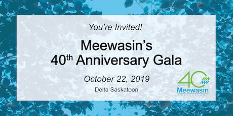 Meewasin 40th Anniversary Gala tickets