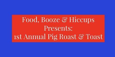 Pig Roast and Toast tickets