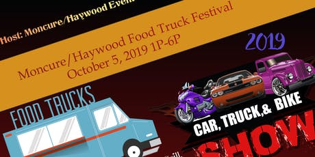 3rd Annual Moncure/Haywood Food Truck Festival and Car Show tickets