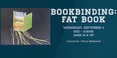 Bookbinding: Fat Book tickets