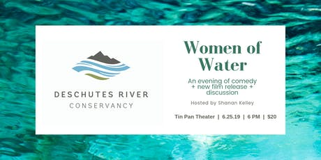 Women of Water: An Evening of Comedy + New Film Release + Discussion tickets