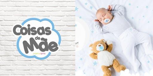 """""""Coisas de Mãe"""" 2019: O Sono do Bebê de 0 a 3 Meses"""