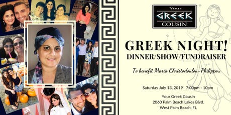 Greek Night - Dinner / Show / Fundraiser for Maria Christodoulou-Philippou tickets