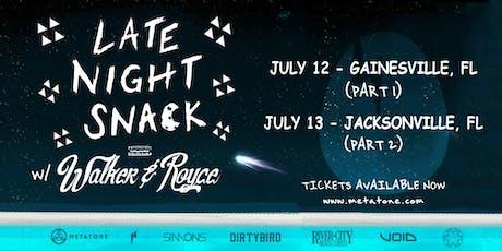 Late Night Snack w/ Walker & Royce (Part 1)  tickets