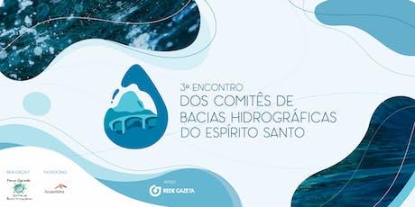 3º Encontro Estadual dos Comitês de Bacias Hidrográficas do ES ingressos