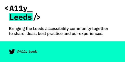 Accessibility Leeds - a focus on Dsylexia and Technology