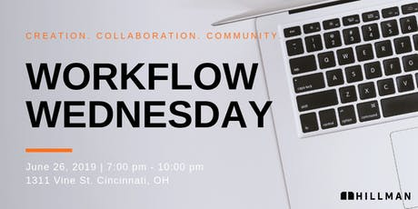 Workflow Wednesday Queen City Edition tickets